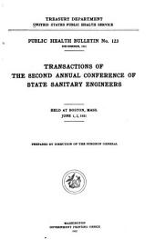 Transactions of the Second Annual Conference of State Sanitary Engineers: Held at Boston, Mass., June 1, 2, 1921, Issues 123-132