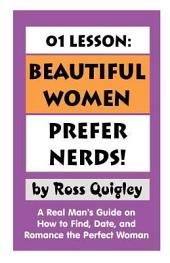 Beautiful Women Prefer Nerds!