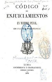 Código de enjuiciamientos en materia penal, con citas, notas y concordancias