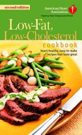 The American Heart Association Low Fat  Low Cholesterol Cookbook