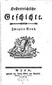 Oesterreichische Geschichte: Band 2