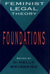 Feminist Legal Theory: Foundations