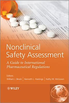 Nonclinical Safety Assessment