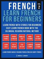French - Learn French for Beginners - Learn French With Stories for Beginners