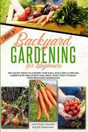Backyard Gardening For Beginners