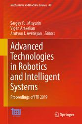 Advanced Technologies In Robotics And Intelligent Systems Book PDF
