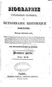 Biographie universelle classique: ou, Dictionnaire historique portatif, Volume1