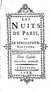 Les nuits de Paris, ou, Le spectateur nocturne: Parties3à4
