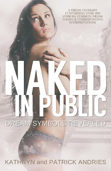 Naked In Public Dream Symbols Revealed