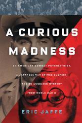 A Curious Madness Book PDF