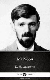 Mr Noon by D. H. Lawrence (Illustrated)