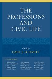 The Professions and Civic Life