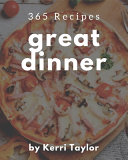 365 Great Dinner Recipes