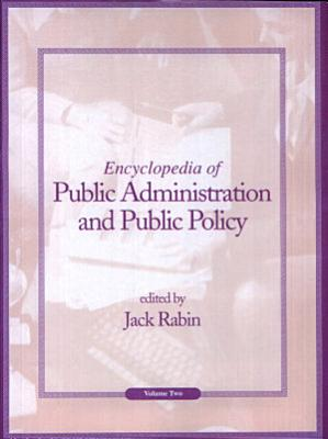Encyclopedia of Public Administration and Public Policy  K Z