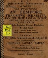 Diss. math. ad Exod. XIV. de quaestione: An tempore transitus Israelitarum per Mare Rubrum fuerit ordinarius refluxus seu detumescentia