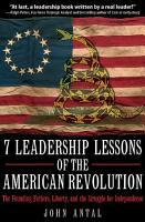 7 Leadership Lessons of the American Revolution PDF