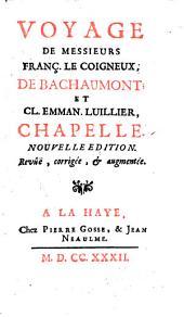 Voyage de Messieurs Franc. Le Coigneux, de Bachaumont: et Cl. Emman. Luillier, Chapelle