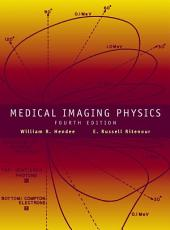 Medical Imaging Physics: Edition 4