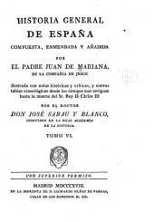 Historia general de España: Volumen 6