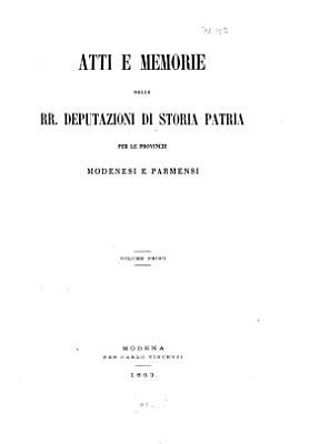 Atti e memorie della R  Deputazione di Storia Patria per le Provincie Modenesi PDF
