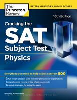 Cracking the SAT Subject Test in Physics  16th Edition PDF