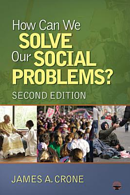 How Can We Solve Our Social Problems