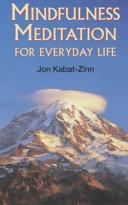 Mindfulness Meditation for Everyday Life Book