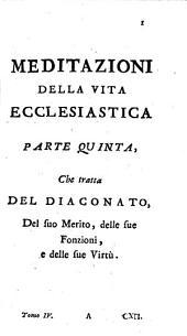 Il christiano e l'ecclesiastico: Istruiti nelle lor dignità e obbligazioni ; Opera divisa in tomi VI. ; Portata dal franc, Volume 4