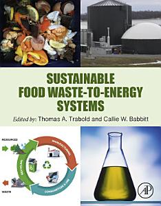 Sustainable Food Waste to Energy Systems