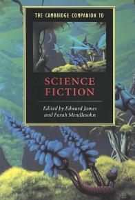 The Cambridge Companion to Science Fiction PDF