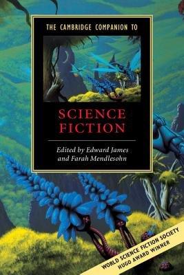The Cambridge Companion to Science Fiction PDF