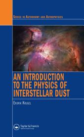 An Introduction to the Physics of Interstellar Dust