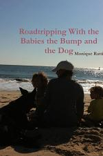 Roadtripping With the Babies the Bump and the Dog