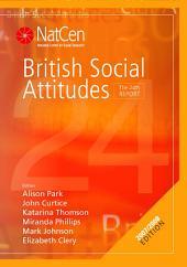 British Social Attitudes: The 24th Report