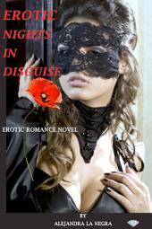 UNDERCOVER SEX: EROTIC NIGHTS ROMANCE SHORT STORY