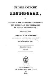 Nederlandsche rechtspraak, of Verzameling van arresten en gewijsden van den Hoogen raad der Nederlanden: Deel 82