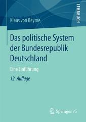 Das politische System der Bundesrepublik Deutschland: Eine Einführung, Ausgabe 12