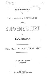 Louisiana Annual Reports: Volume 39