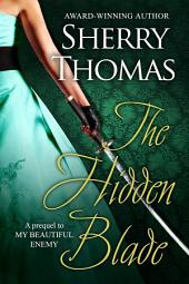 The Hidden Blade: A Prequel to MY BEAUTIFUL ENEMY