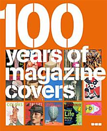 100 Years Of Magazine Covers