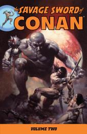 Savage Sword of Conan Volume 2: Volume 2