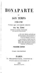 Bonaparte et son temps, 1769-1799: d'après les documents inédits, Volume3