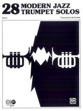28 Modern Jazz Trumpet Solos, Book 2