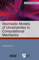 Stochastic Models of Uncertainties in Computational Mechanics