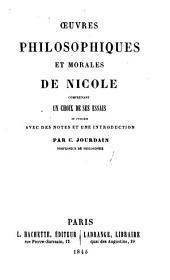 Oeuvres philosphiques et morales de Nicole: comprenant un choix de ses essais
