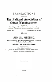 Transactions of the National Association of Cotton Manufacturers: Issue 84
