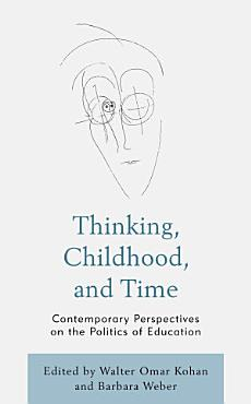 Thinking  Childhood  and Time PDF