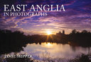 East Anglia in Photographs PDF