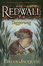Taggerung: A Tale from Redwall