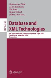 Database and XML Technologies: 4th International XML Database Symposium, XSym 2006, Seoul, Korea, September 10-11, 2006, Proceedings